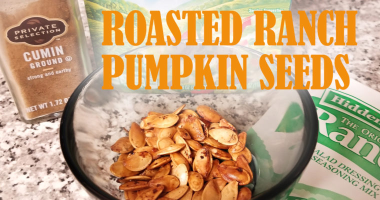 Roasted Ranch Pumpkin Seeds Recipe