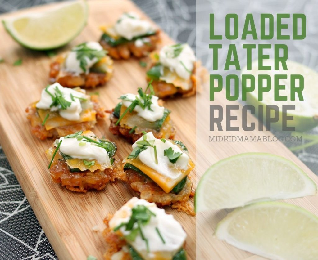 Loaded Tater Popper Recipe - MidKid Mama Blog Appetizer Recipe Ideas