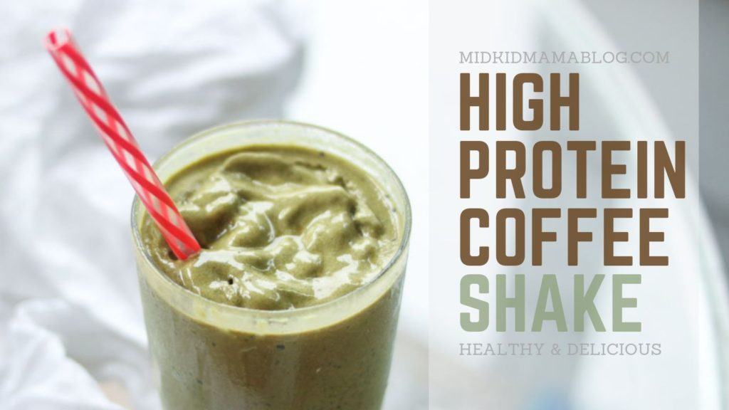 High Protein Coffee Shake - All Natural and perfect for Keto diets - Recipe from Midkid Mama Blog