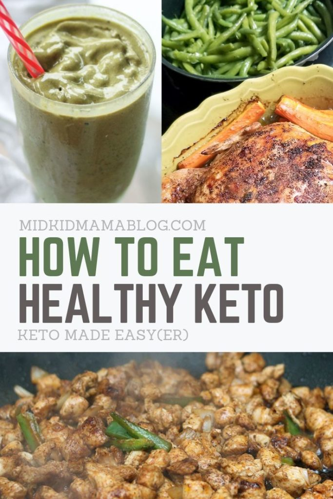 How to Eat Keto Focusing on Nutrition and Easy Dieting for Healthy Weight Loss - MidKid Mama Blog