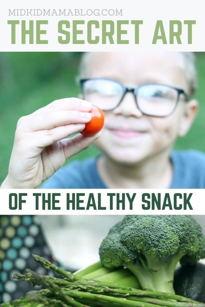 Secret Tips for Getting Your Kids to Snack Healthy - good food MidKid Mama Blog