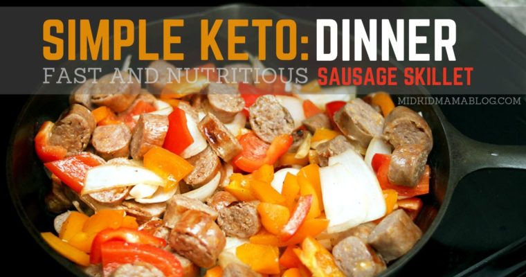 Keto Made Easy: Sausage Pepper Skillet for Dinner