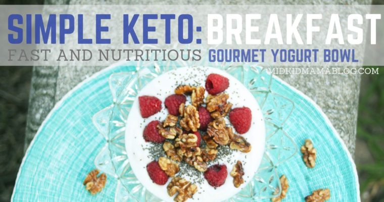 Keto Made Easy: Gourmet Yogurt Bowl for Breakfast